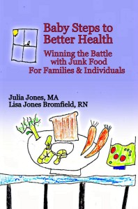 Baby Steps To Better Health by Julia Jones and Lisa Bromfield, buy it at Amazon.com